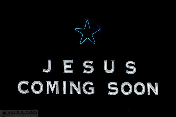 """They Even Brought A Neon Sign"" [Jesus Coming Soon Sign in Lahaina, Maui, Hawaii]"