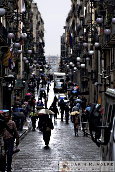 """""""The Rain in Spain..."""" [Street Scene in Barcelona, Spain]"""
