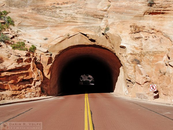 """No Pedestrians"" [Tunnel Entrance in Zion National Park, Utah]"